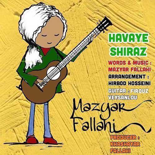 دانلود آهنگ مازیار فلاحی به نام هوای شیراز
